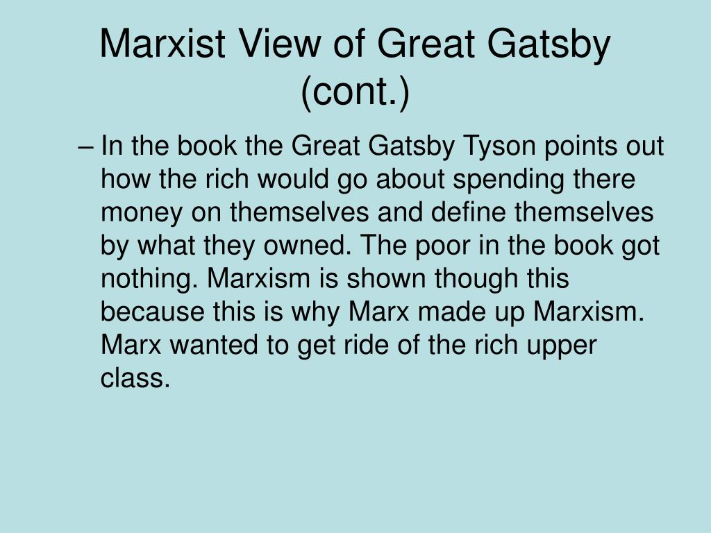 Marxist View of Great Gatsby (cont.)