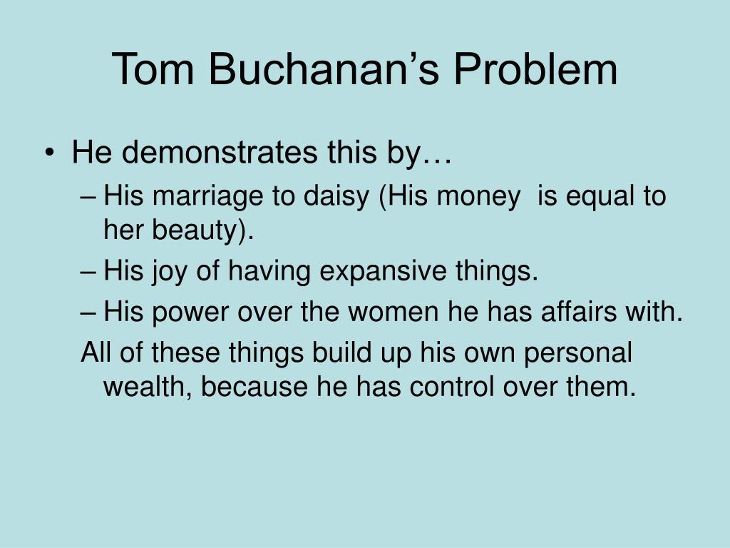 Tom Buchanan's Problem