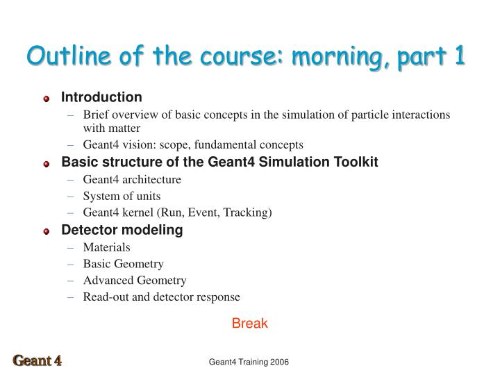 Outline of the course: morning, part 1