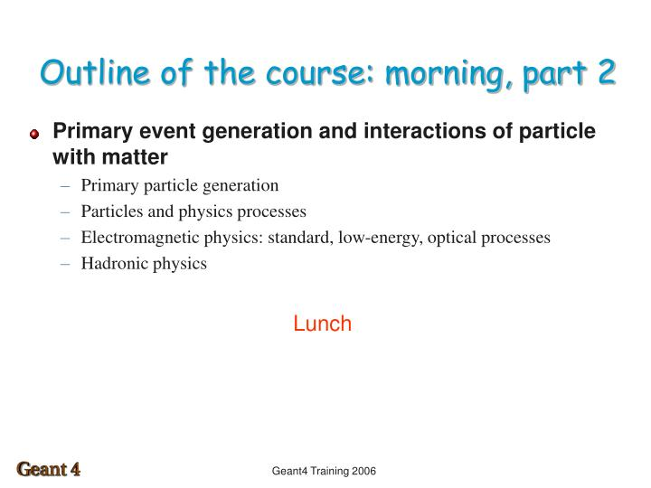 Outline of the course morning part 2