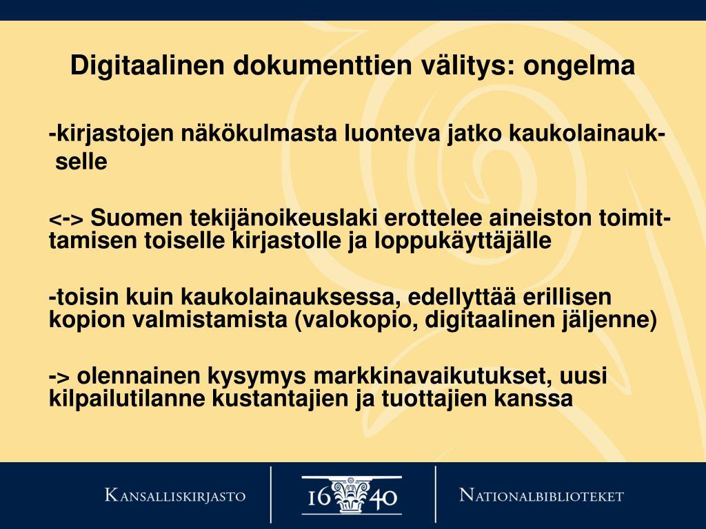 Digitaalinen dokumenttien välitys: ongelma