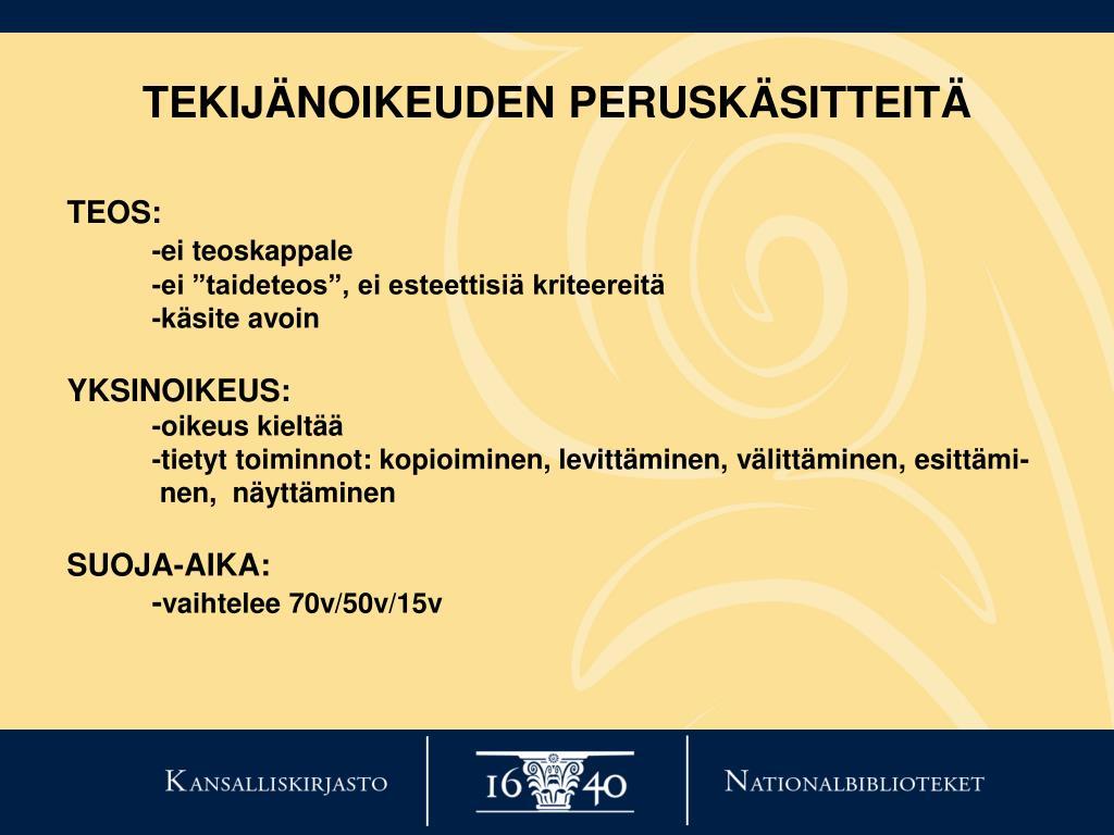 TEKIJÄNOIKEUDEN PERUSKÄSITTEITÄ