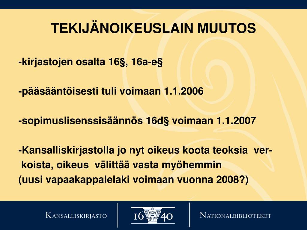 TEKIJÄNOIKEUSLAIN MUUTOS