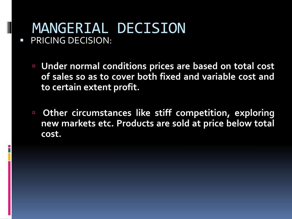 MANGERIAL DECISION