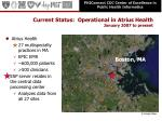 current status operational in atrius health january 2007 to present