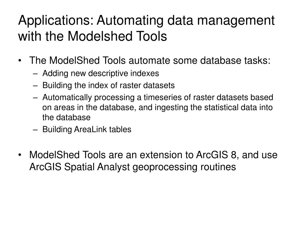 Applications: Automating data management with the Modelshed Tools