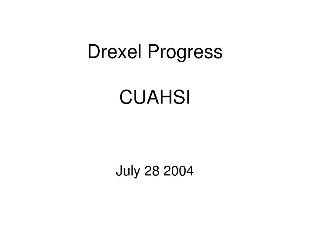 Drexel Progress