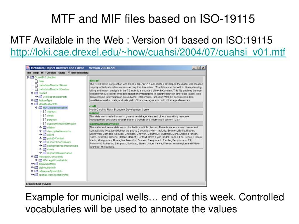 MTF and MIF files based on ISO-19115