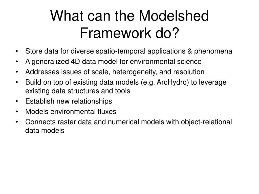 What can the Modelshed Framework do?