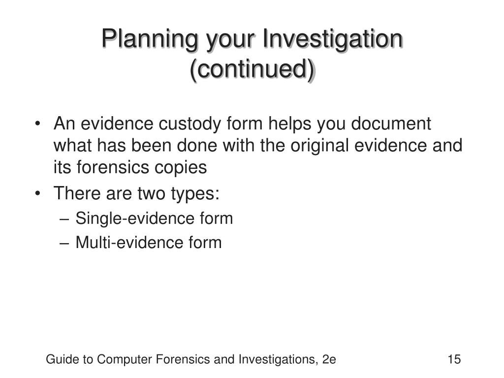 Planning your Investigation