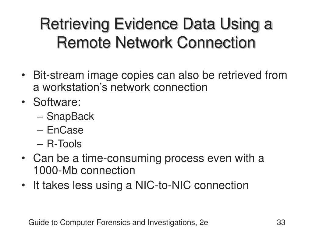 Retrieving Evidence Data Using a Remote Network Connection