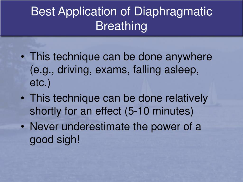 Best Application of Diaphragmatic Breathing