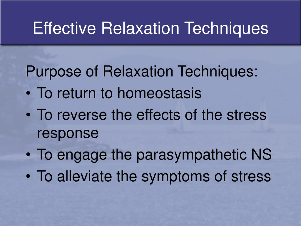 Effective Relaxation Techniques
