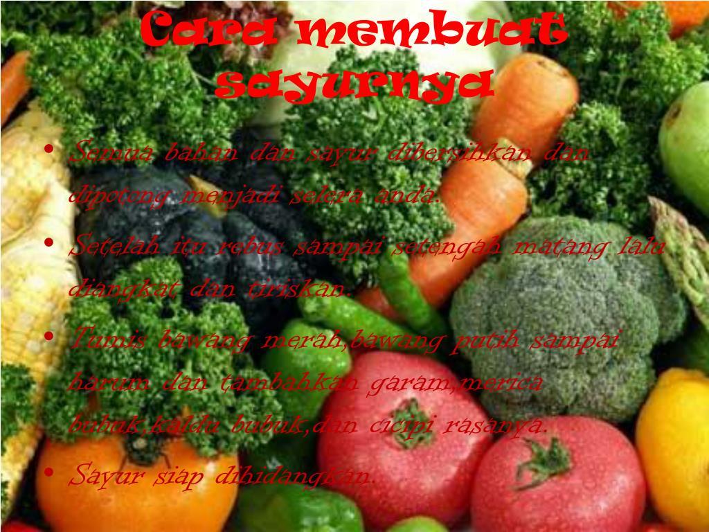 Cara membuat sayurnya