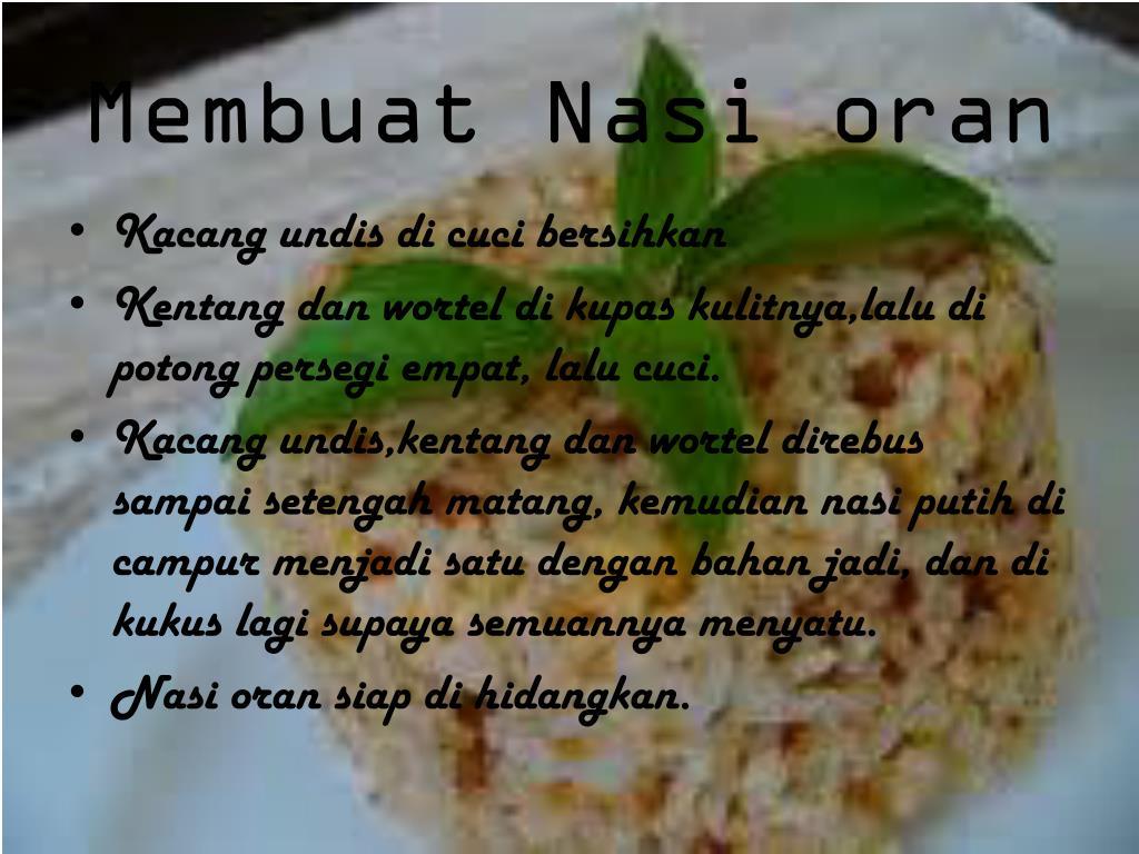 Membuat Nasi oran