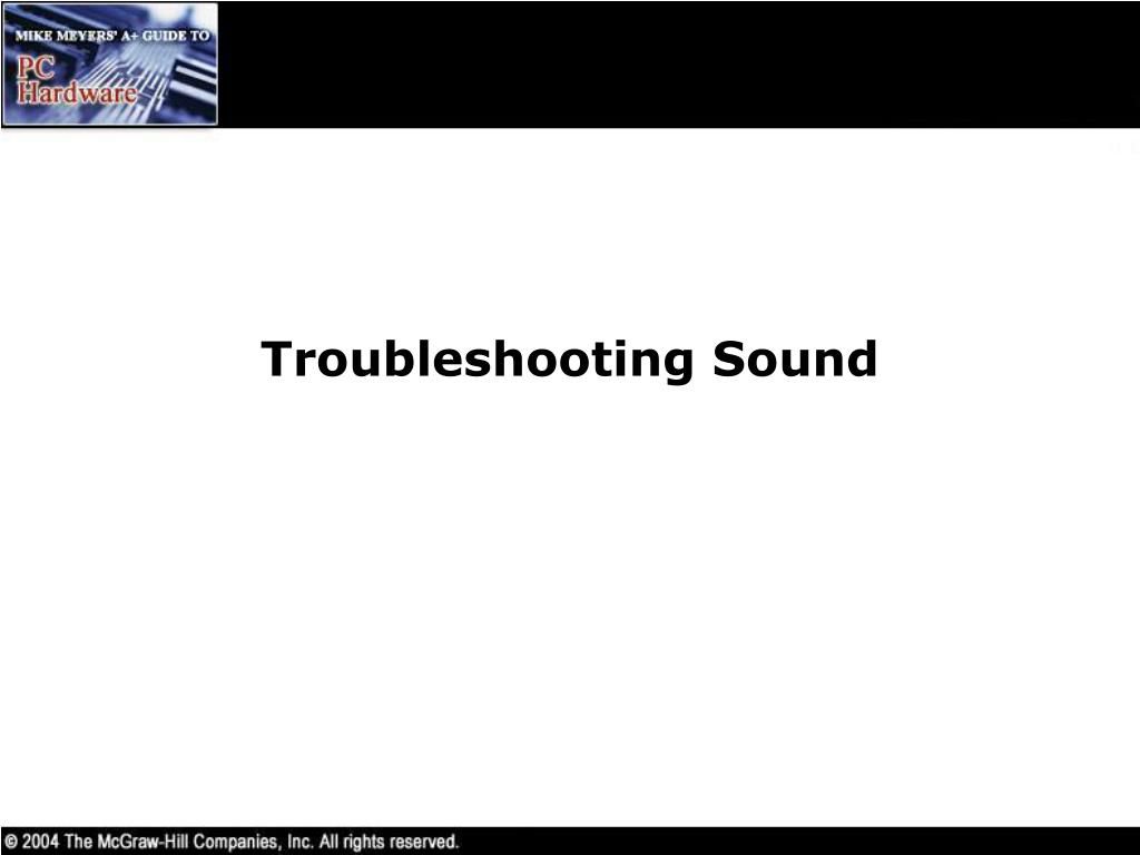Troubleshooting Sound