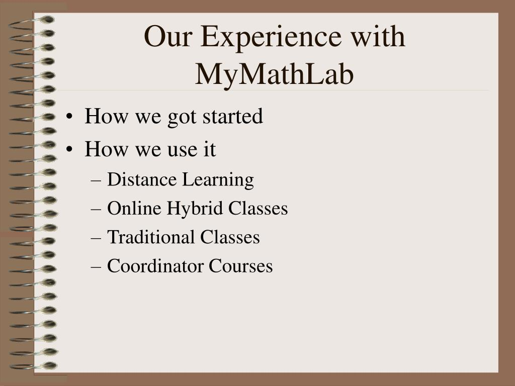 Our Experience with MyMathLab