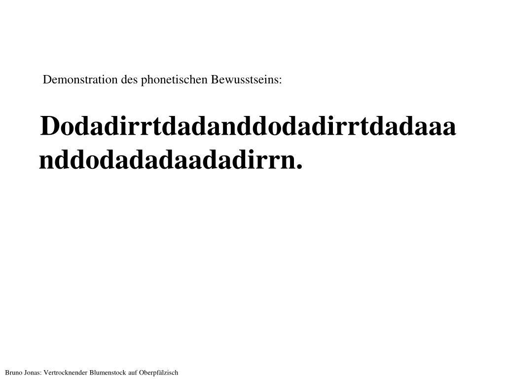 Demonstration des phonetischen Bewusstseins: