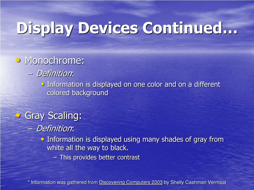 Display Devices Continued…