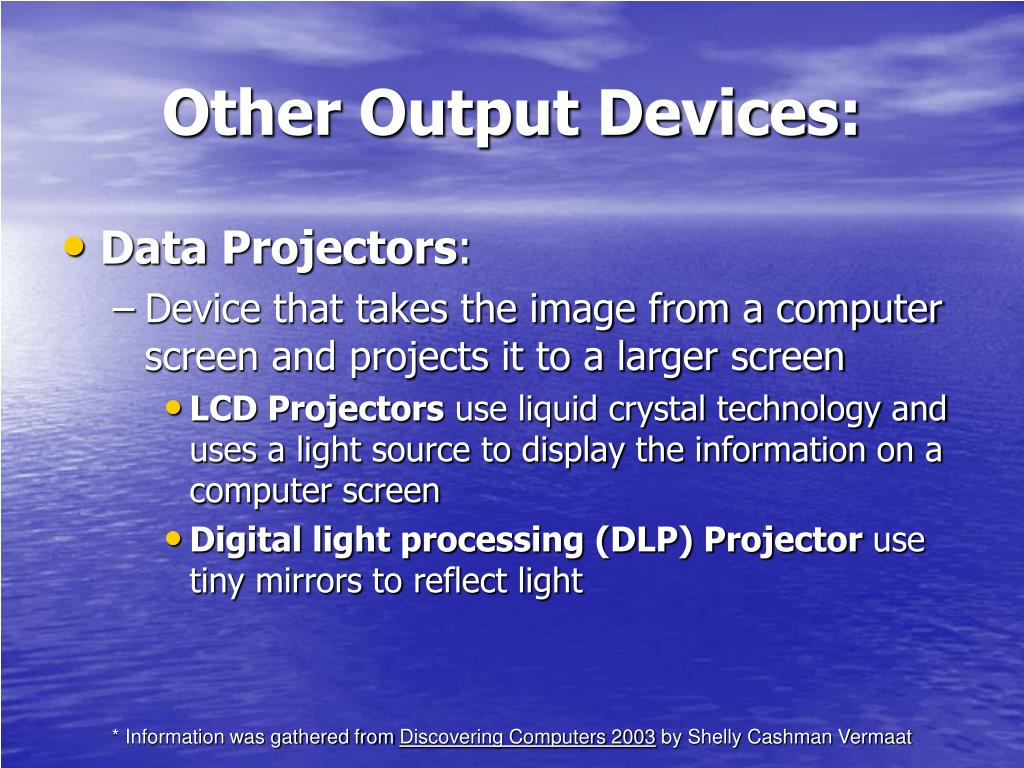 Other Output Devices: