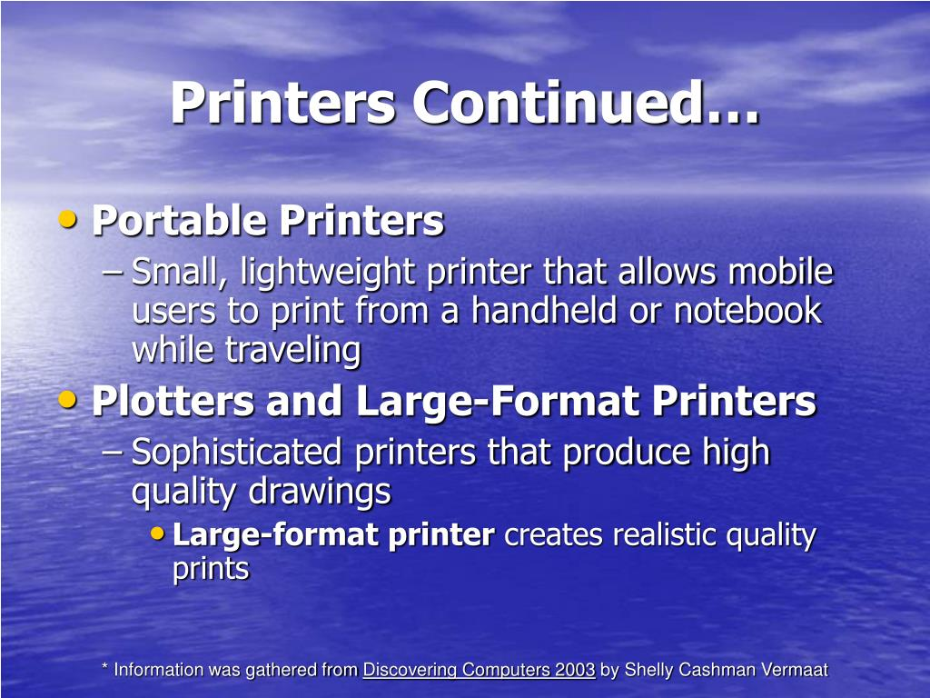 Printers Continued…