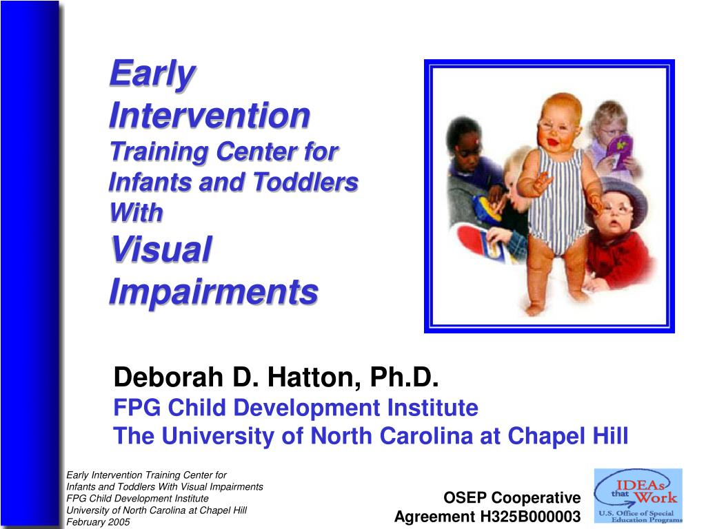 PPT - Deborah D. Hatton, Ph.D. FPG Child Development ...