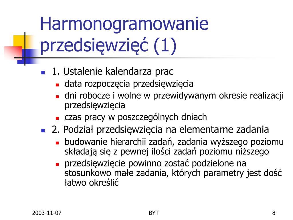 Harmonogramowanie przedsięwzięć (1)