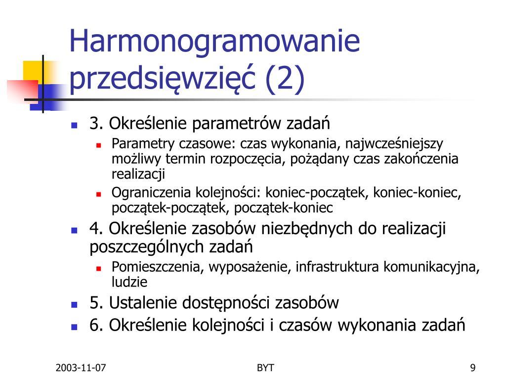 Harmonogramowanie przedsięwzięć (2)
