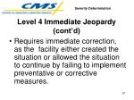 level 4 immediate jeopardy cont d