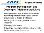 program development and oversight additional activities