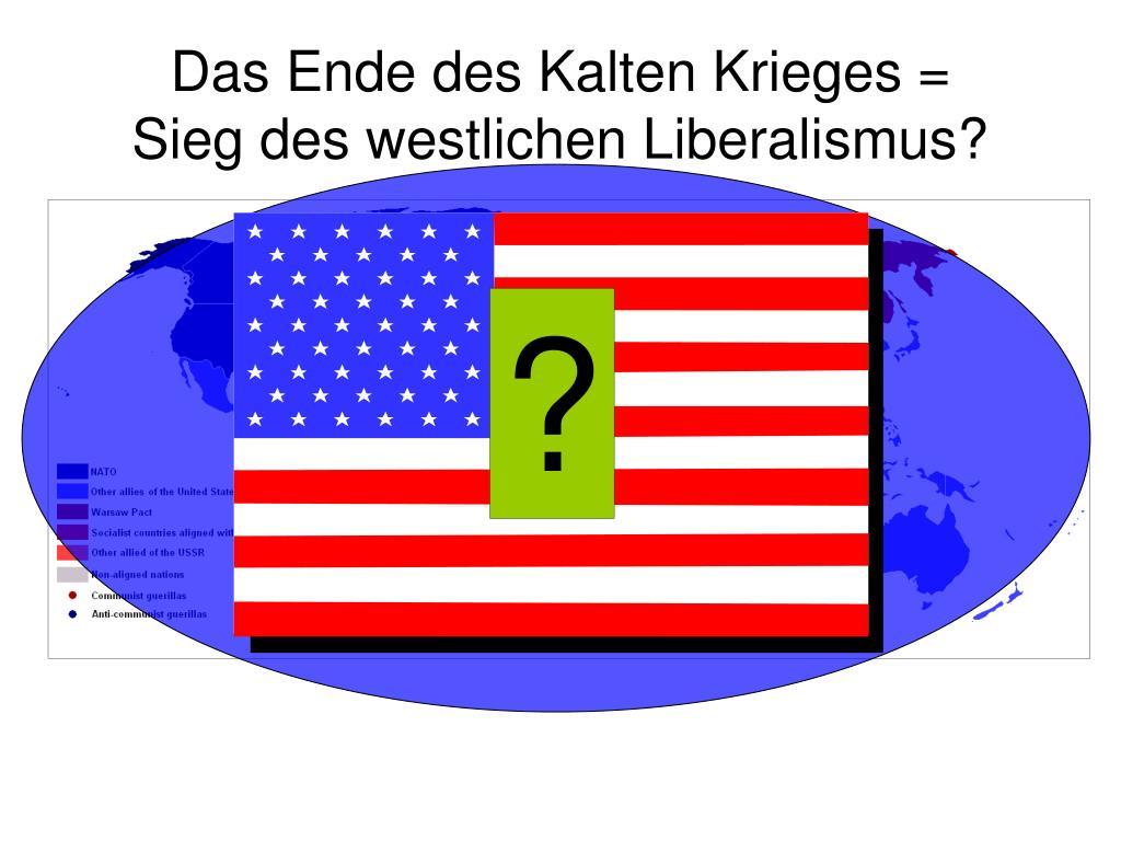 Das Ende des Kalten Krieges =