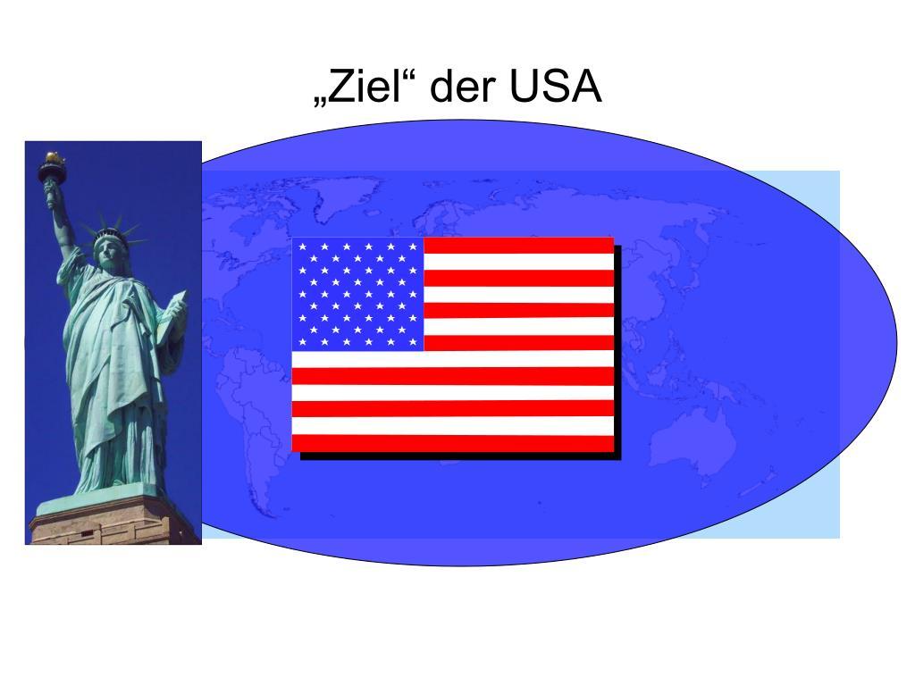 """""""Ziel"""" der USA"""
