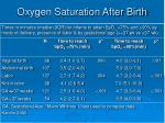 oxygen saturation after birth