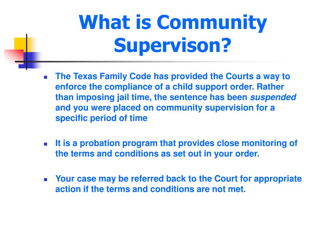 What is Community Supervison?