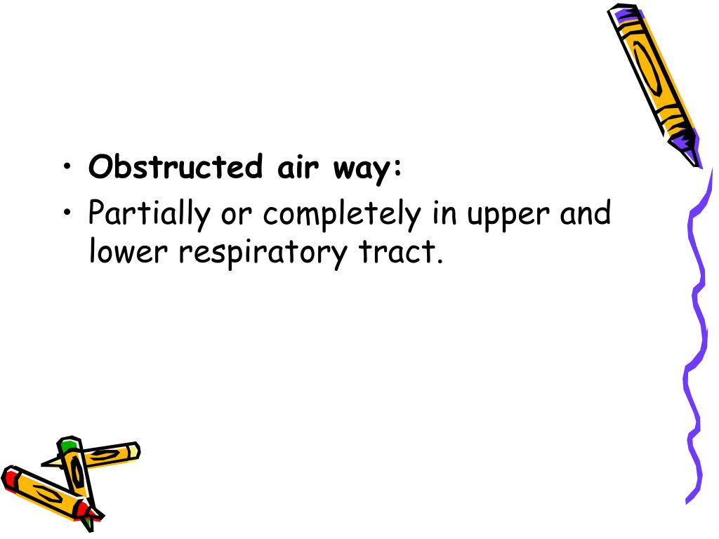 Obstructed air way: