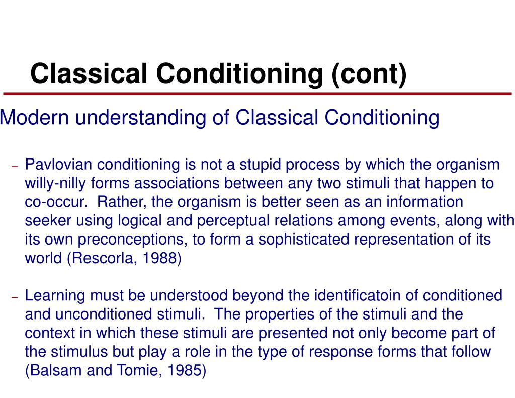 Classical Conditioning (cont)