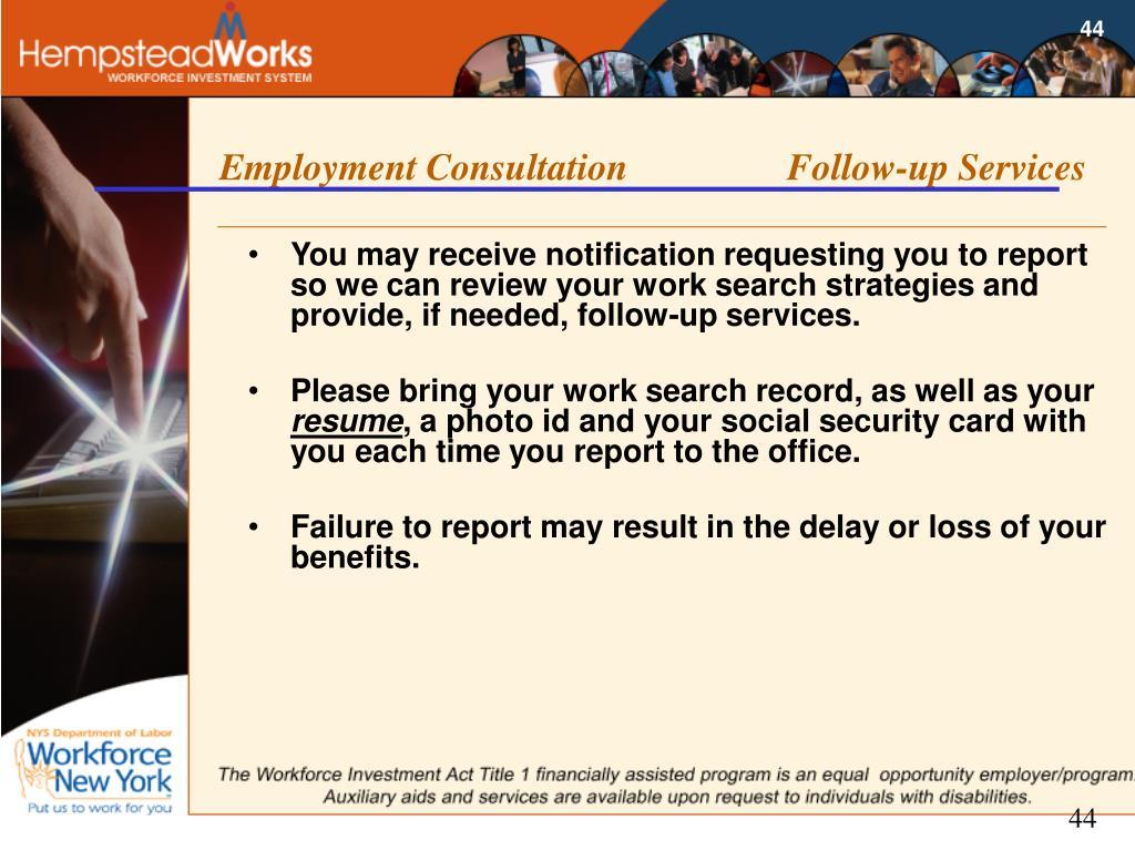 Employment Consultation Follow-up Services