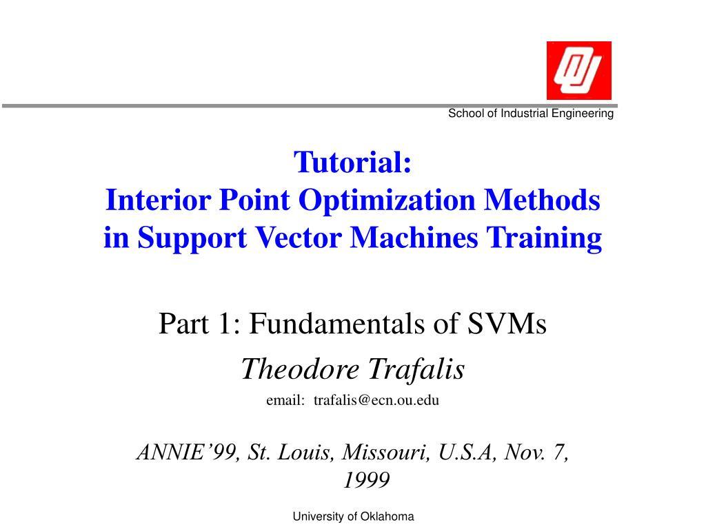tutorial interior point optimization methods in support vector machines training