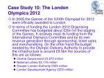case study 10 the london olympics 2012