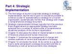 part 4 strategic implementation