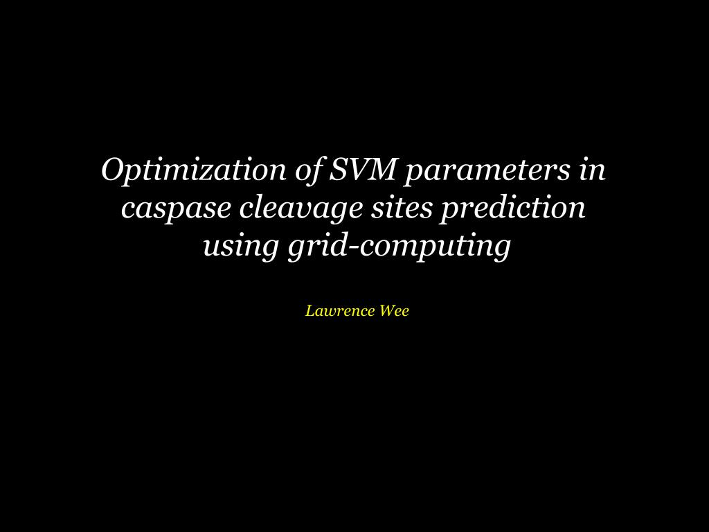 Optimization of SVM parameters in