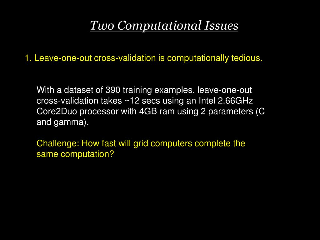 Two Computational Issues