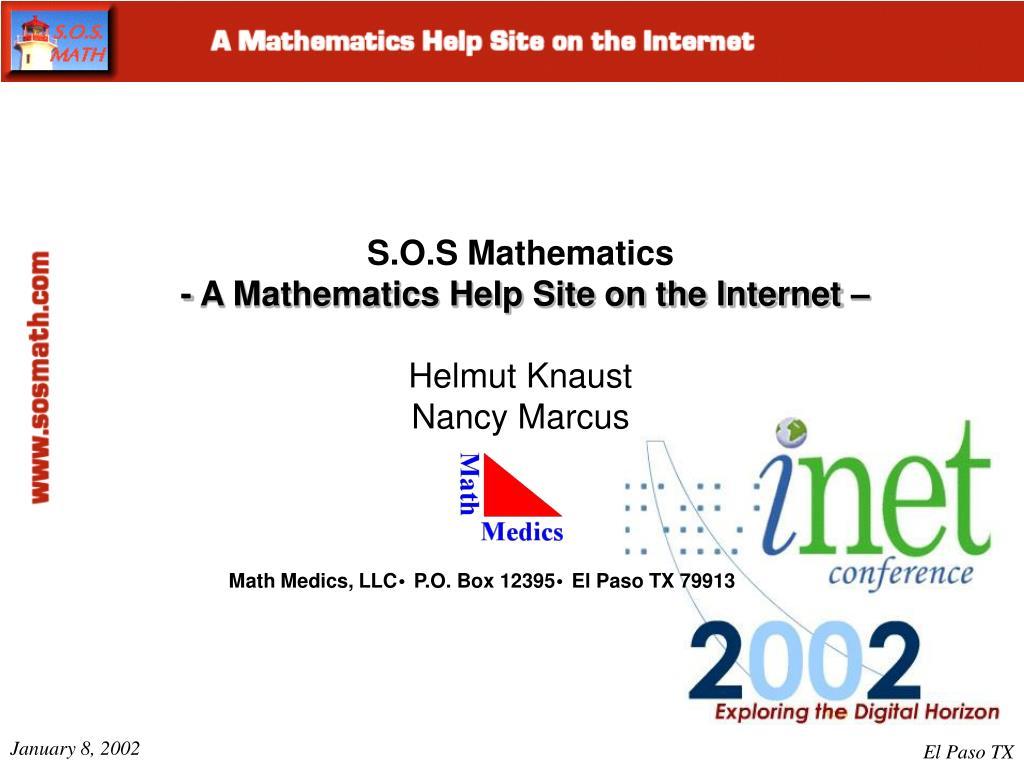 s o s mathematics a mathematics help site on the internet helmut knaust nancy marcus