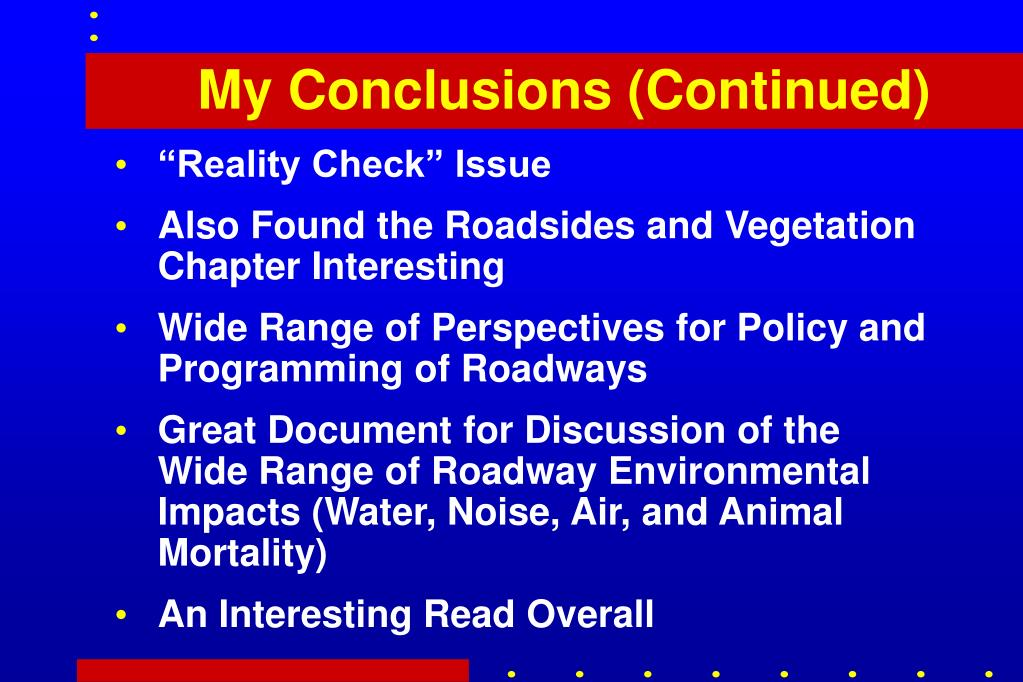 My Conclusions (Continued)