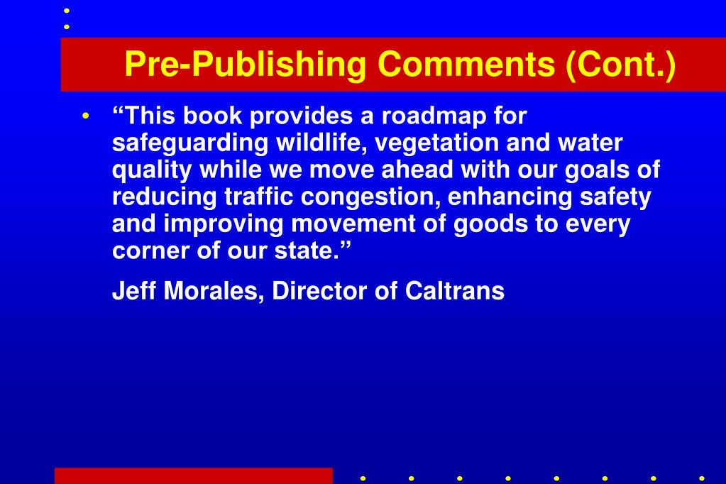 Pre-Publishing Comments (Cont.)