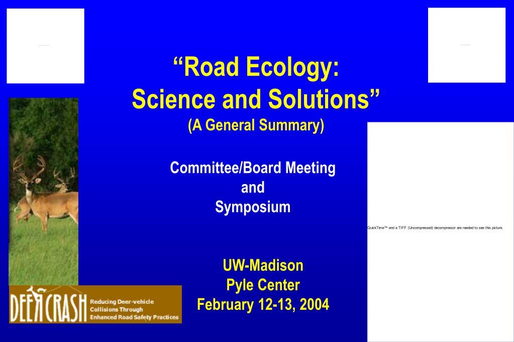 """Road Ecology:"