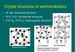 crystal structures of semiconductors
