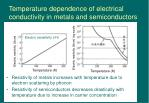 temperature dependence of electrical conductivity in metals and semiconductors