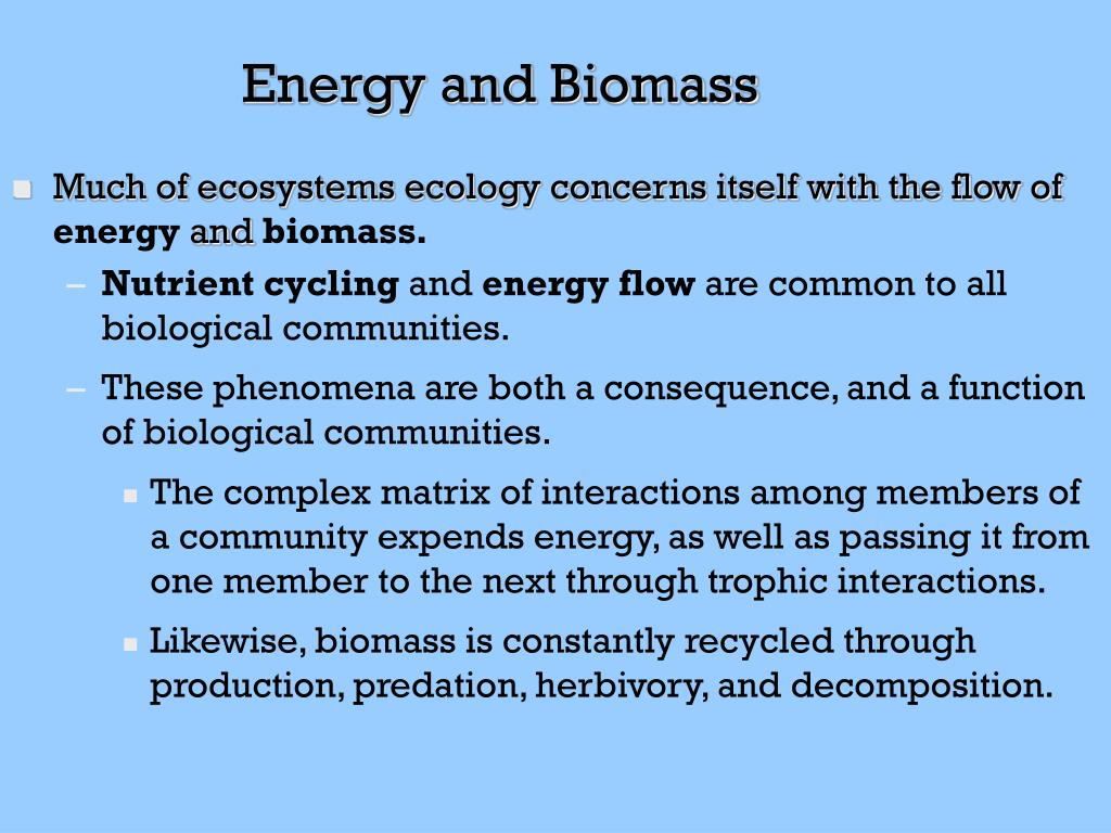 Energy and Biomass