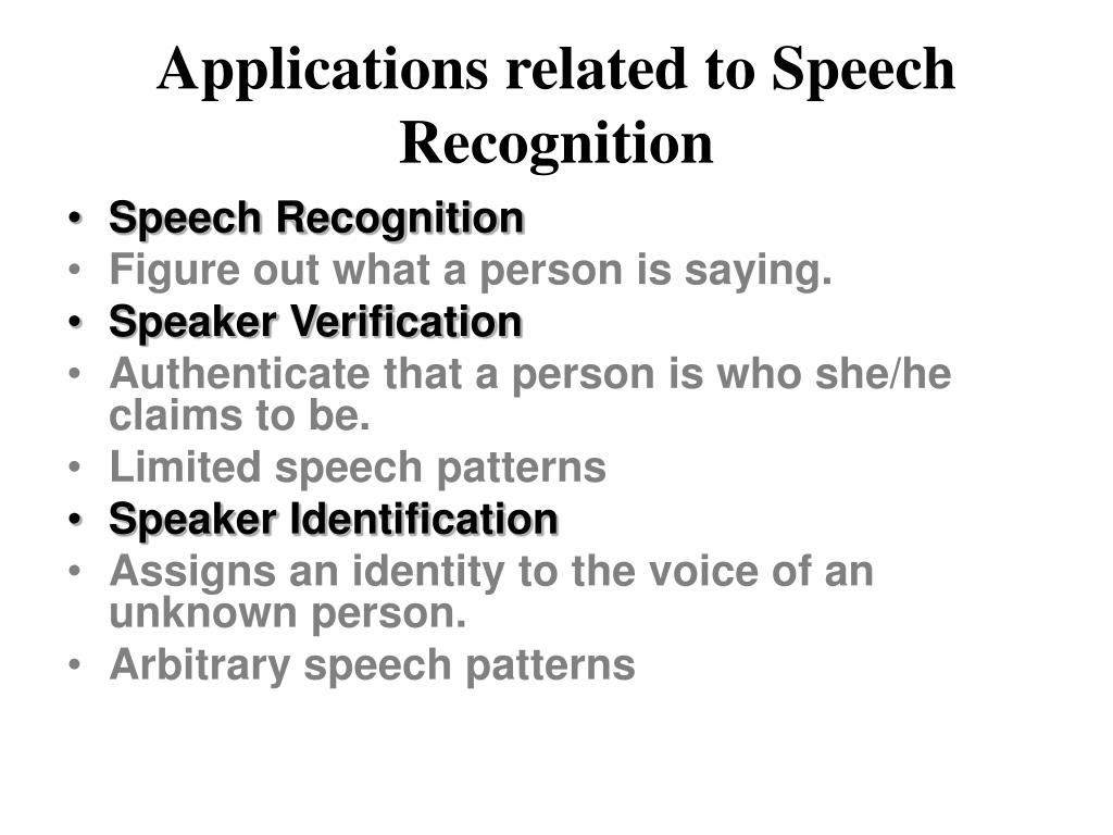 Applications related to Speech Recognition